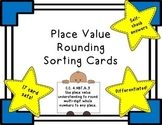 Rounding Numbers: 17 Differentiated Sets of Sorting Cards C.C. 4.NBT.A.3