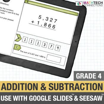 Addition and Subtraction - 4th Grade Digital Resource use with Google Classroom™