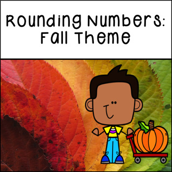 Rounding Numbers: Fall Theme