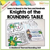 Rounding Numbers to Tens and Hundreds: Knights of the Rounding Table