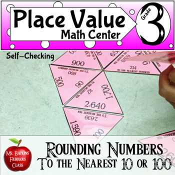 Rounding Numbers Math Center Game to the Nearest Ten and Hundred Place Value