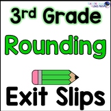 Rounding Numbers Math Exit Slips 3rd Grade Common Core