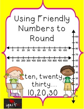 Rounding Whole Numbers Using Friendly Numbers