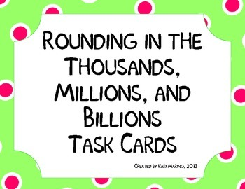Rounding Numbers in the Thousands, Millions, and Billions
