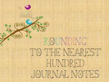 Rounding Numbers to the Nearest Hundred Journal Notes
