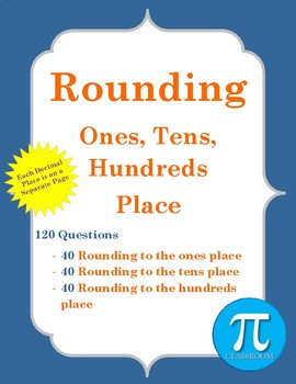 Rounding - Ones, Tens, Hundreds Place
