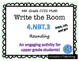 Rounding Place Value WRITE THE ROOM, Scoot 4.NBT.3