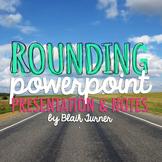 Rounding Powerpoint
