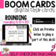 Rounding Practice Mixed Review BOOM CARDS
