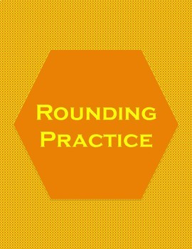 Rounding Practice WITH Place Value Review