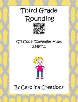 Rounding QR Code Scavenger Hunt - 3.NBT.1 - Third Grade Common Core Math