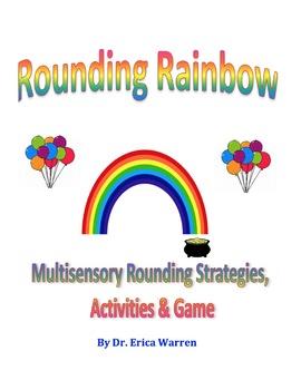 Rounding Rainbow: Multisensory Rounding Strategies, Activities and Game