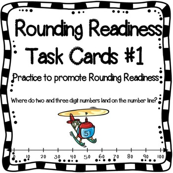 Number Sense Task Cards #1 - Getting Ready to Round