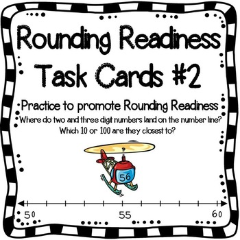 Number Sense Task Cards #2 - Getting Ready To Round