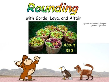 Rounding with Gordo and Laya