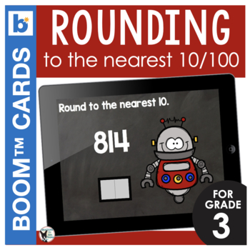 Rounding Robots Interactive Digital Task Cards- Round to the Nearest 10 and 100