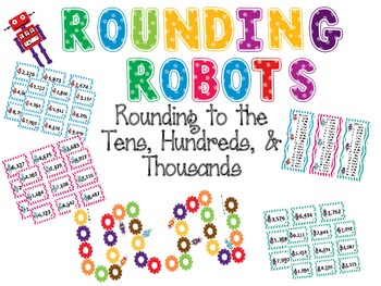 Rounding Robots to the Tens, Hundreds, and Thousands