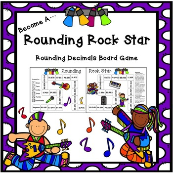 Rounding Rock Star Board Game Rounding Decimals and Whole