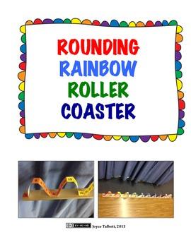 Rounding Rainbow Roller Coaster