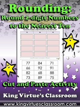 Rounding: Round 2-digit Numbers to the Nearest Ten Cut and Paste Activity #2