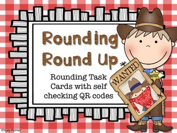Rounding Round Up: Task Cards with QR codes (3rd CCSS)