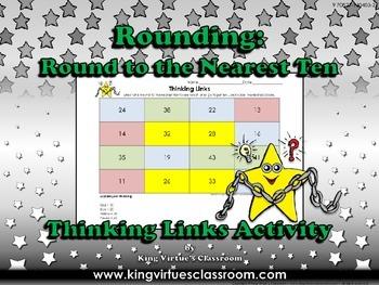 Rounding: Round to the Nearest Ten Thinking Links #1 - King Virtue's Classroom