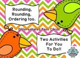 Rounding, Rounding, Ordering Too!