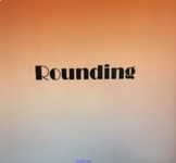 Rounding Rules and Practice Smartboard