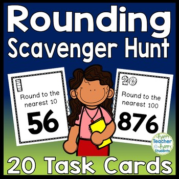 Rounding Scavenger Hunt Activity: 20 Task Cards (Rounding to Nearest 10 and 100)