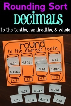 Rounding Sort: Decimal Numbers to the Nearest Tenth, Hundredth, and Whole
