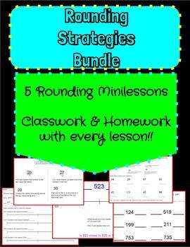 Rounding Strategies Bundle- 5 Minilessons, classwork, homework