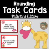 Third Grade Valentine's Day Task Cards - Rounding to the N