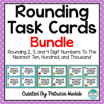 Rounding Task Cards: Bundle for 2, 3, and 4 Digit Numbers