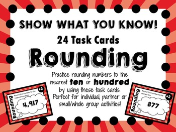 Rounding Task Cards - Nearest Ten or Hundred