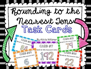 Rounding Task Cards {To the Nearest TENS}