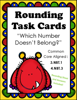 Rounding Task Cards:  Which Number Doesn't Belong?