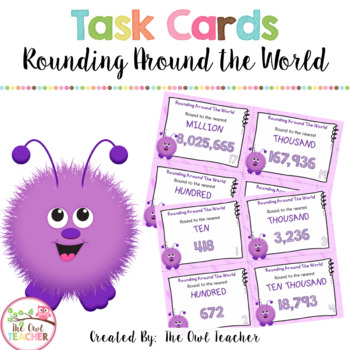 Rounding with Multi-Digit Numbers Task Cards
