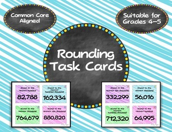 Rounding Task Cards for grades 4-5