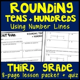 Rounding Tens + Hundreds, 8-Page Lesson Packet & Quiz, 3.NBT.1