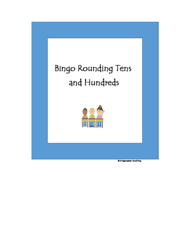 Rounding Tens and Hundreds Bingo