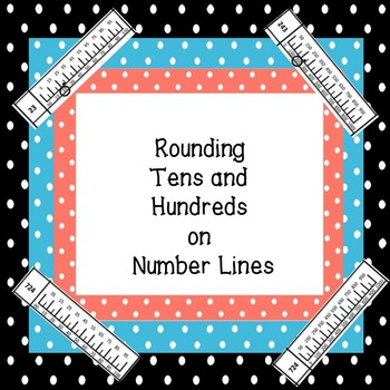 Rounding Tens and Hundreds on Number Lines