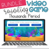 Rounding: Thousands Period Video Game Activities-- Distanc