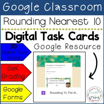 Rounding To The Nearest 10 Task Cards - Google Drive & Google Classroom