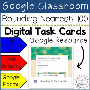 Rounding To The Nearest 100 l Google Forms l Google Classroom