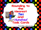Rounding To The Nearest Ten and Hundred Task Cards