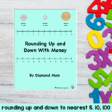 Rounding Up and Down With Money