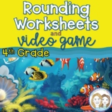 Rounding Video Game and Rounding Worksheets for 4th Grade Bundle