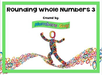 Rounding Whole Numbers 3 (Part of Place Value & Number Sense Unit)