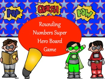 Rounding Whole Numbers Board Game - Super Hero Theme