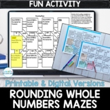 Rounding Whole Numbers Digital & Printable Maze Activities